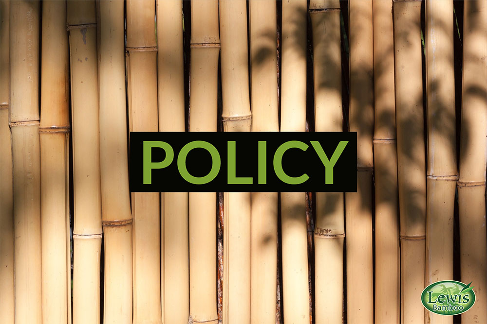 Policy of Lewis Bamboo, Inc.